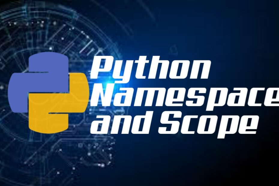 Python Namesscope and Scape